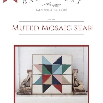 Muted Mosaic Star Barn Quilt Pattern
